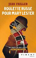 Une enquête de Mary Lester, tome 13 : Roulette russe
