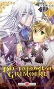 Dictatorial Grimoire, Tome 1