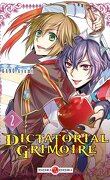 Dictatorial Grimoire, Tome 2