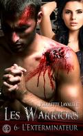 Les Warriors, Tome 6 : L'Exterminateur