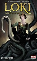 Loki, agent d'Asgard, Tome 1 : Ayez confiance