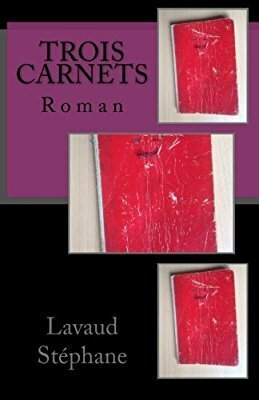 Couverture du livre : Trois carnets