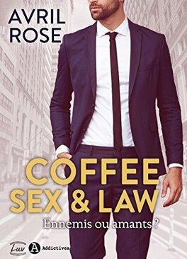 Couverture du livre : Coffee, Sex and Law: Ennemis ou amants
