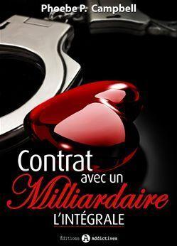 Couverture du livre : Contrat avec un milliardaire, Intégrale
