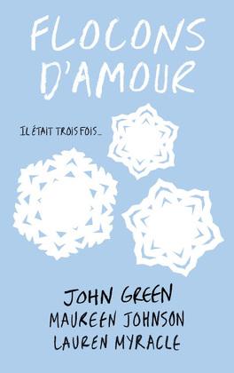 Couverture du livre : Flocons d'amour