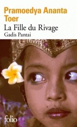 Couverture du livre : Gadis Pantai - La Fille du rivage