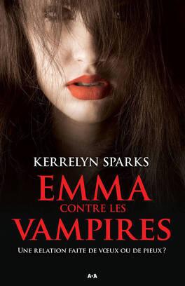 Couverture du livre : Histoires de vampires, Tome 3 : Emma contre les vampires