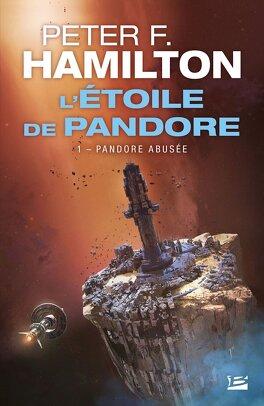 Couverture du livre : L'Étoile de Pandore, tome 1 : Pandore Abusée