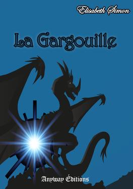 Couverture du livre : La Gargouille