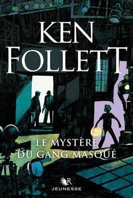 Couverture du livre : Le mystère du gang masqué