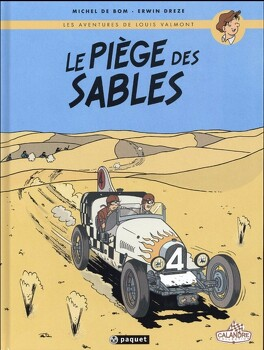 Couverture du livre : Les aventures de Louis Valmont, tome 1 : Le piège des sables
