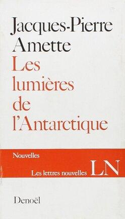 Couverture du livre : Les lumières de l'Antarctique
