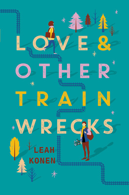 Couverture du livre : Love and Other Train Wrecks
