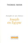 Joseph et ses Frères, tome 3 : Joseph en Égypte