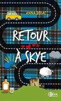 Au coeur de Skye, Tome 0.5 : Retour à Skye