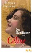 Céline : les héritières