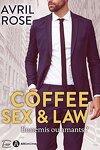 couverture Coffee, Sex and Law: Ennemis ou amants