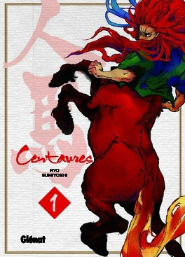 Couverture du livre : Centaures, Tome 1