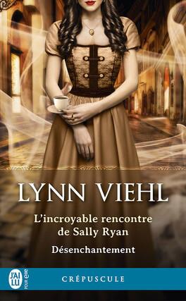 Couverture du livre : Désenchantement, Tome 1.5: L'incroyable rencontre de Sally Ryan