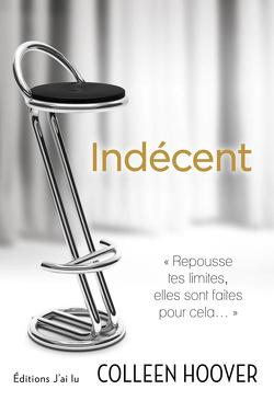 Couverture de Indécent, Tome 1 : Indécent
