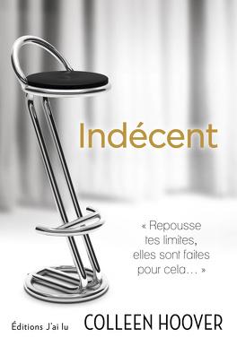 Couverture du livre : Indécent, Tome 1 : Indécent