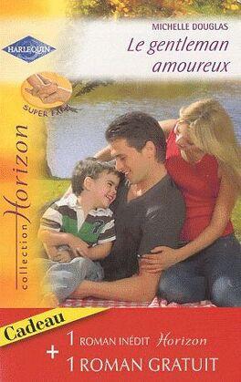 Couverture du livre : Le gentleman amoureux / Mariés pour toujours