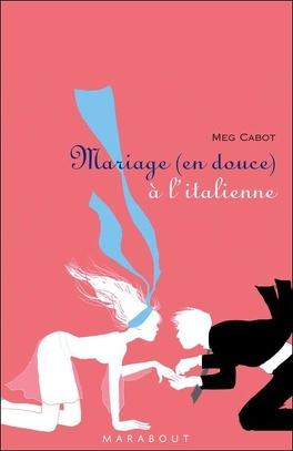 Couverture du livre : Mariage (en douce) à l'italienne