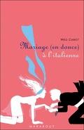 Mariage (en douce) à l'italienne
