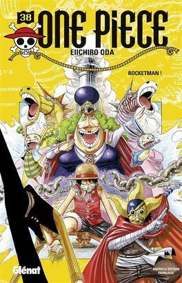 Couverture du livre : One Piece, Tome 38 : Rocketman !