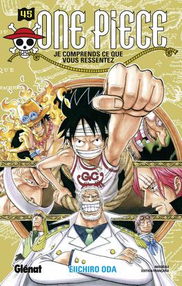 Couverture du livre : One Piece, Tome 45 : Je comprends ce que vous ressentez