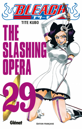 Couverture du livre : Bleach, Tome 29 : The Slashing Opera