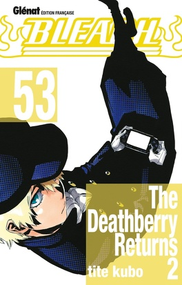 Couverture du livre : Bleach, Tome 53 : The Deathberry Returns 2