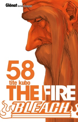 Couverture du livre : Bleach, Tome 58 : The Fire