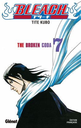 Couverture du livre : Bleach, Tome 7 : The Broken Coda