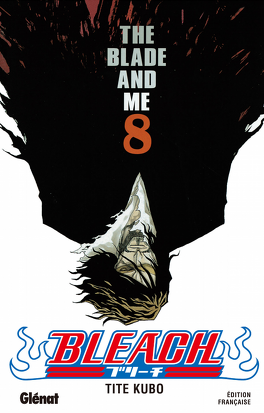 Couverture du livre : Bleach, Tome 8 : The Blade and Me