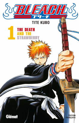 Couverture du livre : Bleach, Tome 1 : The Death and the Strawberry