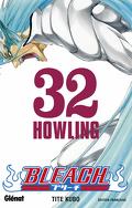 Bleach, Tome 32 : Howling