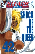 Bleach, Tome 42 : Shock of the Queen