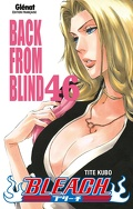 Bleach, Tome 46 : Back from Blind