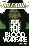 Bleach, Tome 55 : The Blood Warfare