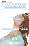 Bleach, Tome 60 : Everything but the Rain