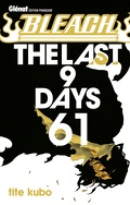Bleach, Tome 61 : The Last 9 Days