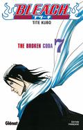 Bleach, Tome 7 : The Broken Coda