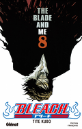 Bleach, Tome 8 : The Blade and Me