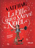 Noël, tome 2 : La fille qui a sauvé Noël