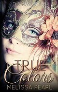 The Masks, Tome 1: True Colors