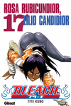couverture Bleach, Tome 17 : Rosa Rubicundior, Lilio Candidior