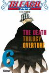 couverture Bleach, Tome 6 : The Death Trilogy Overture