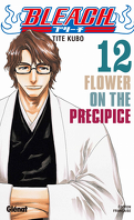 Bleach, Tome 12 : Flower on the Precipice