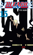 Bleach, Tome 15 : Beginning of the Death of Tomorrow